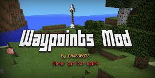 [SCRIPTMOD] Waypoints Mod v1.7